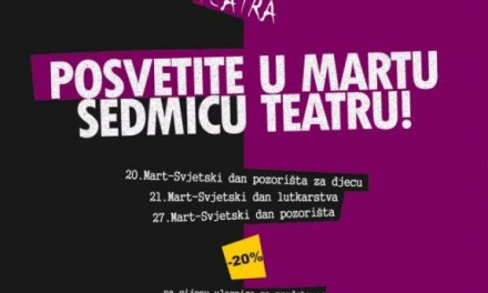 """""""Sedam dana mart teatra"""" uz snižene cijene ulaznica"""