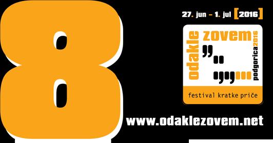 """VIII Međunarodni književni festival """"Odakle zovem"""" Podgorica 2016."""